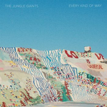 The Jungle Giants – Every Kinda Way single