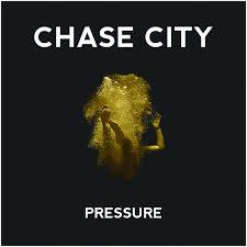 Chase City – Pressure