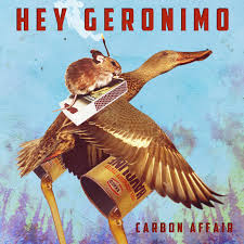 Hey Geronimo – Hey Geronimo