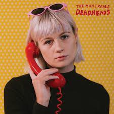 The Montreals – Deadheads