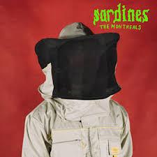 The Montreals – Sardines