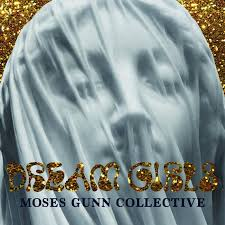 Moses Gunn Collective – Dream Girls single