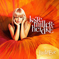 Kate Miller-Heidke – Little Eve