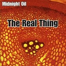 Midnight oil – The Real Thing