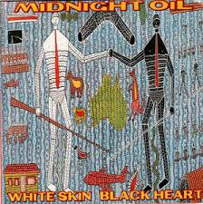 Midnight Oil – White Skin, Black Heart